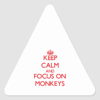 Keep Calm and focus on Monkeys Triangle Sticker