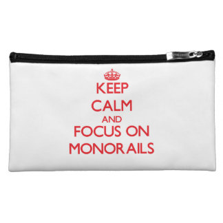 Keep Calm and focus on Monorails Makeup Bags