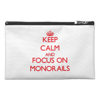 Keep Calm and focus on Monorails Travel Accessories Bags