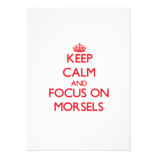 Keep Calm and focus on Morsels Invitations