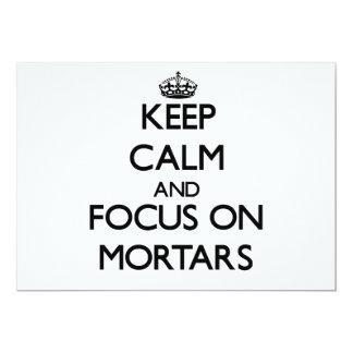 Keep Calm and focus on Mortars Invitation