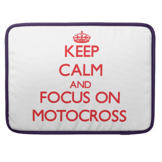 Keep calm and focus on Motocross MacBook Pro Sleeve