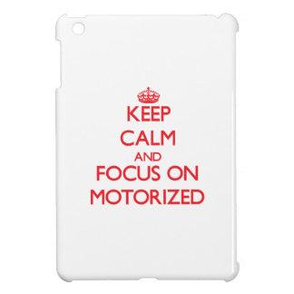 Keep Calm and focus on Motorized iPad Mini Cases