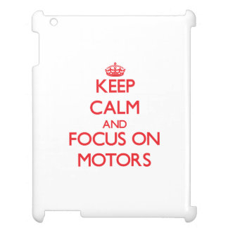 Keep Calm and focus on Motors iPad Cover