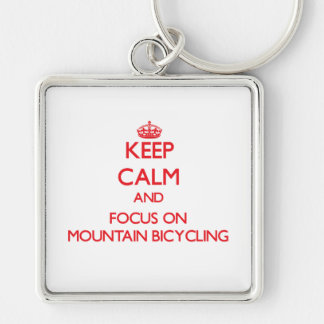 Keep calm and focus on Mountain Bicycling Key Chain