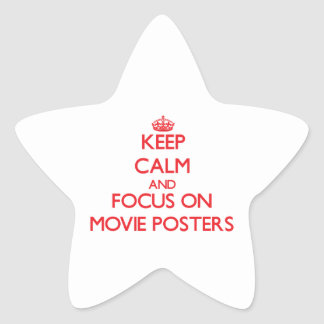Keep Calm and focus on Movie Posters Star Sticker