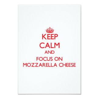 Keep Calm and focus on Mozzarella Cheese 3.5x5 Paper Invitation Card