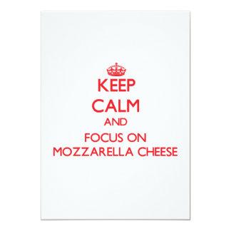 Keep Calm and focus on Mozzarella Cheese 5x7 Paper Invitation Card