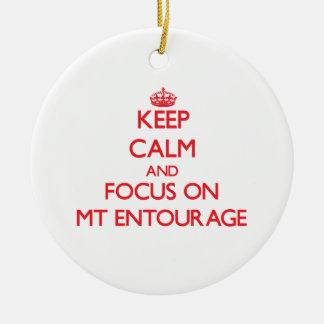 Keep Calm and focus on MT ENTOURAGE Christmas Tree Ornament