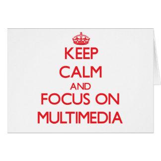 Keep Calm and focus on Multimedia Card