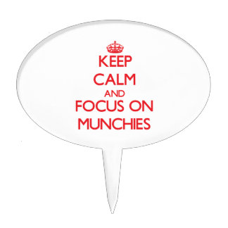 Keep Calm and focus on Munchies Cake Picks