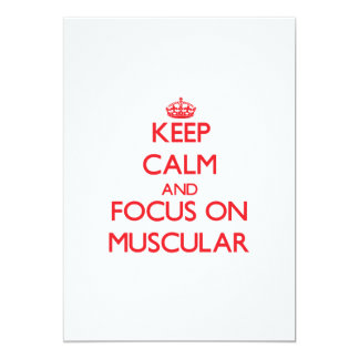 Keep Calm and focus on Muscular Personalized Invites