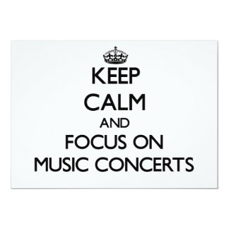 Keep Calm and focus on Music Concerts 5x7 Paper Invitation Card