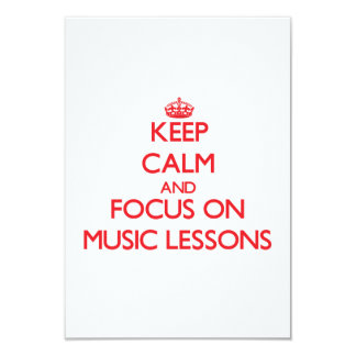 Keep Calm and focus on Music Lessons Personalized Invite