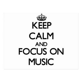 Keep calm and focus on Music Postcard