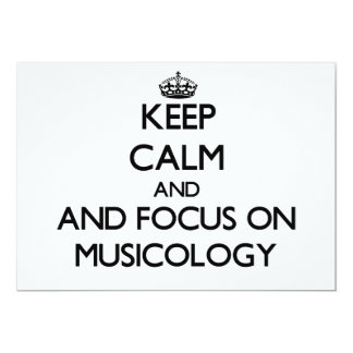 Keep calm and focus on Musicology 5x7 Paper Invitation Card