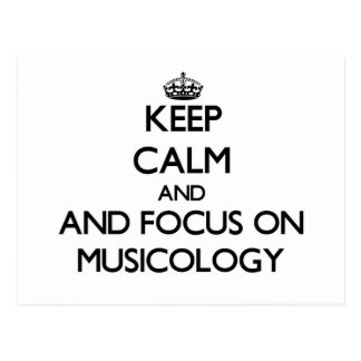 Keep calm and focus on Musicology Postcard