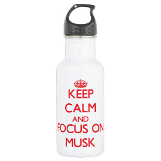 Keep Calm and focus on Musk 18oz Water Bottle