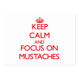 Keep Calm and focus on Mustaches Business Card Template