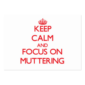 Keep Calm and focus on Muttering Business Card