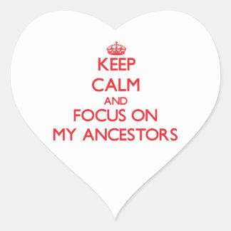 Keep Calm and focus on My Ancestors Heart Sticker