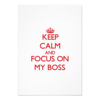 Keep Calm and focus on My Boss Custom Invites