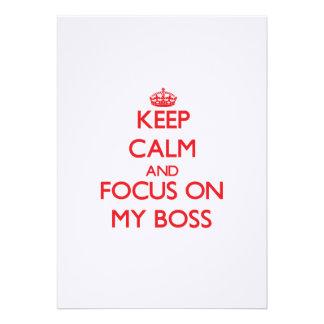 Keep Calm and focus on My Boss Custom Invitations