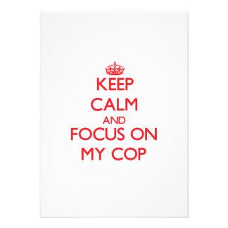 Keep Calm and focus on My Cop Custom Announcements