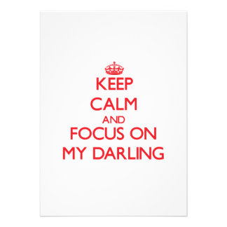 Keep Calm and focus on My Darling Custom Announcements