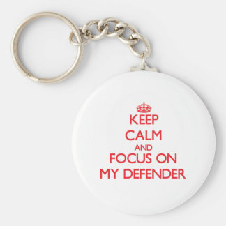 Keep Calm and focus on My Defender Basic Round Button Keychain
