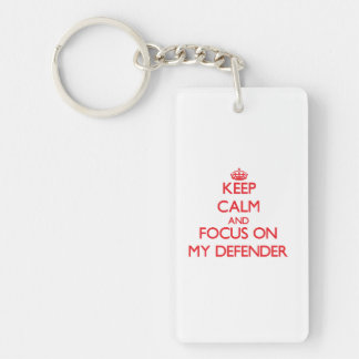 Keep Calm and focus on My Defender Double-Sided Rectangular Acrylic Keychain