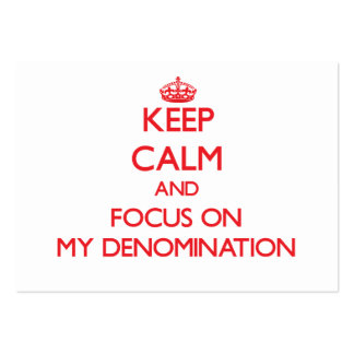 Keep Calm and focus on My Denomination Large Business Cards (Pack Of 100)