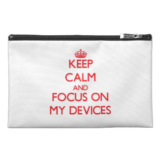 Keep Calm and focus on My Devices Travel Accessories Bag