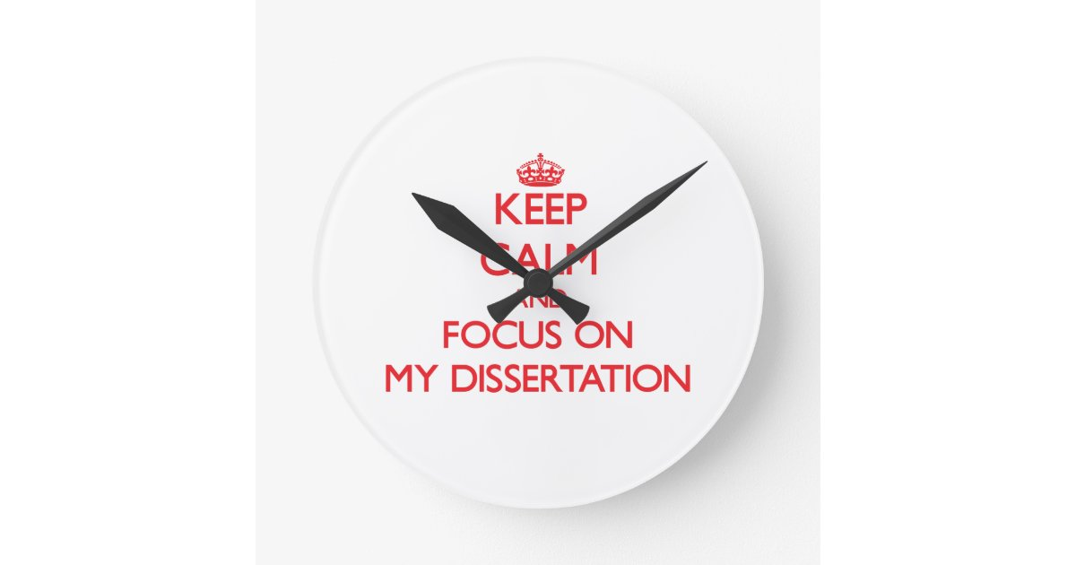 What can I do to focus on my dissertation?