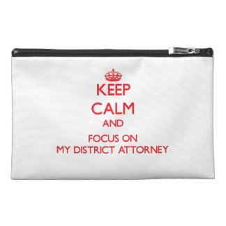 Keep Calm and focus on My District Attorney Travel Accessories Bag