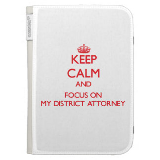 Keep Calm and focus on My District Attorney Kindle Covers
