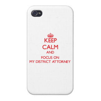 Keep Calm and focus on My District Attorney iPhone 4/4S Case