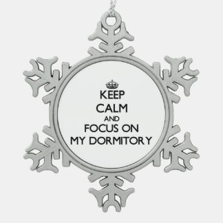 Keep Calm and focus on My Dormitory Ornament