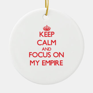 Keep Calm and focus on MY EMPIRE Double-Sided Ceramic Round Christmas Ornament