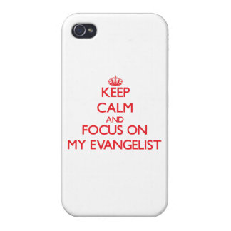 Keep Calm and focus on MY EVANGELIST iPhone 4/4S Covers