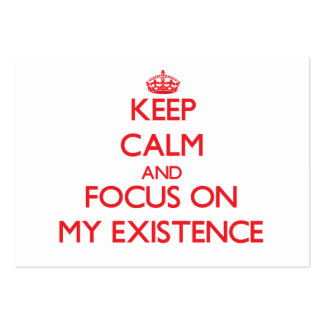 Keep Calm and focus on MY EXISTENCE Large Business Cards (Pack Of 100)