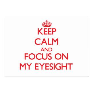 Keep Calm and focus on MY EYESIGHT Business Card Template