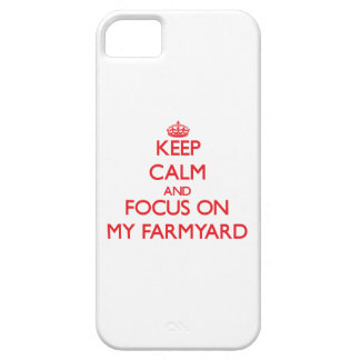 Keep Calm and focus on My Farmyard Case For iPhone 5/5S