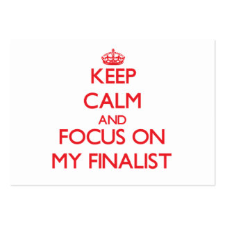 Keep Calm and focus on My Finalist Business Card Templates