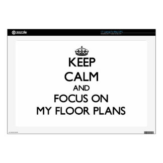 """Keep Calm and focus on My Floor Plans 17"""" Laptop Decal"""