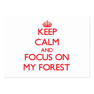 Keep Calm and focus on My Forest Large Business Cards (Pack Of 100)