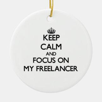Keep Calm and focus on My Freelancer Christmas Tree Ornaments