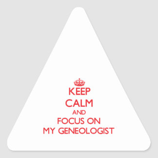 Keep Calm and focus on My Geneologist Sticker