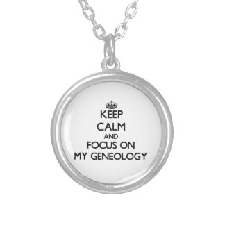 Keep Calm and focus on My Geneology Personalized Necklace
