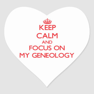 Keep Calm and focus on My Geneology Heart Sticker